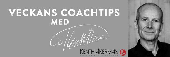 Veckans Coachtips med Kenth Åkerman